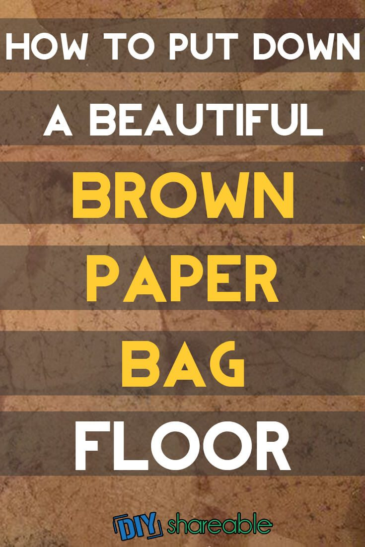 How To Put Down A Beautiful Brown Paper Bag Floor Full