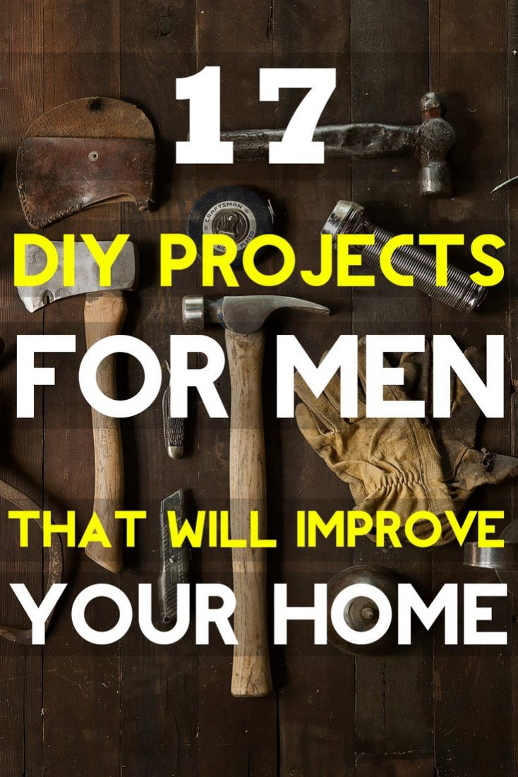 cool diy projects for men 17 cool diy projects for that will improve your home 12027
